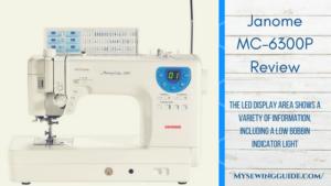Janome MC-6300P Review