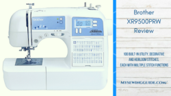 Brother XR9500PRW Computerized Sewing Machine Review
