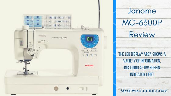 Janome MC-6300P Review