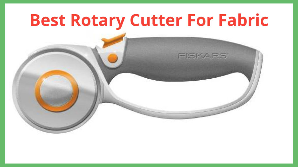 best rotary cutter for fabric
