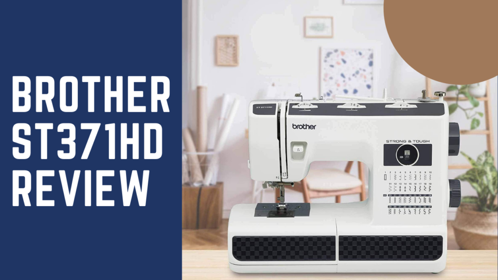 Brother ST371HD Review