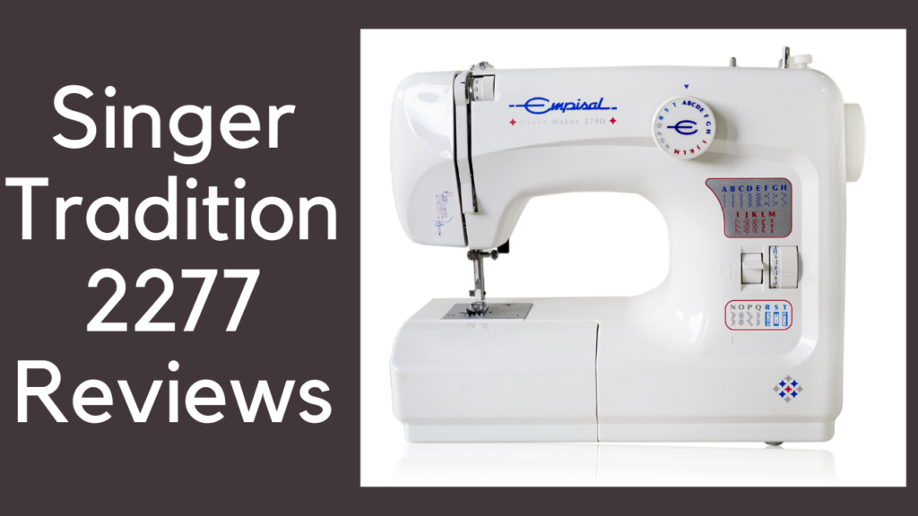singer tradition 2277 reviews